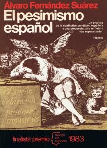Álvaro Fernández Suárez, «El pesimismo español» (1983)