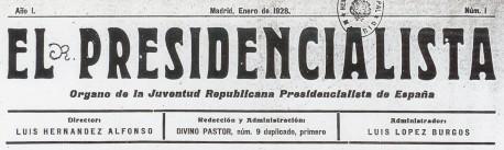 """""""El Presidencialista"""", nº 1 (enero de 1928)"""