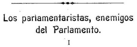 Los parlamentaristas, enemigos del Parlamento I
