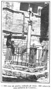 ...una cruz de piedra, rodeada de verja. Allí estuvo la casa natalicia de Cisneros...