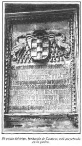 El pósito del trigo, fundación de Cisneros, está perpetuado en la piedra.