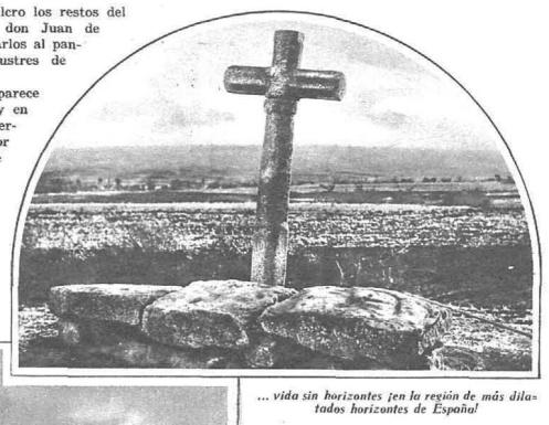 ...vida sin horizontes ¡en la región de más dilatados horizontes de España!