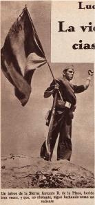 Un héroe de la Sierra: Antonio R. de la Plaza, herido tres veces, y que, no obstante, sigue luchando como un valiente.